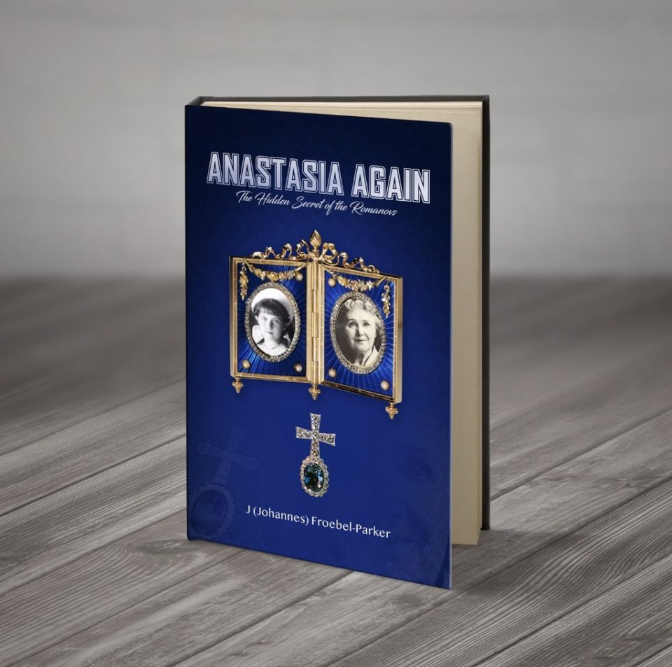 ANASTASIA AGAIN: The Hidden Secret of the Romanovs