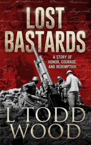 Book Review:  Lost Bastards, A Story of Honor, Courage and Redemption