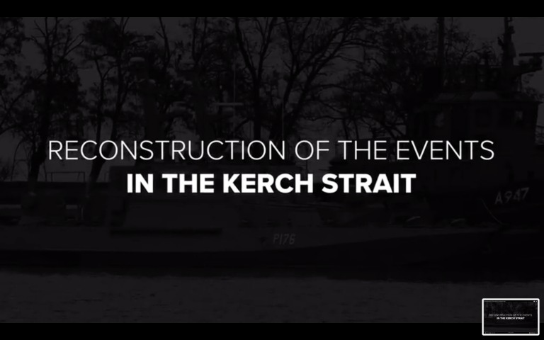 Video: Ukraine Releases Reconstruction Of Recent Events In Kerch Strait