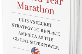 The Most Important National Security Book In A Century - The Hundred Year Marathon, By Michael Pillsbury