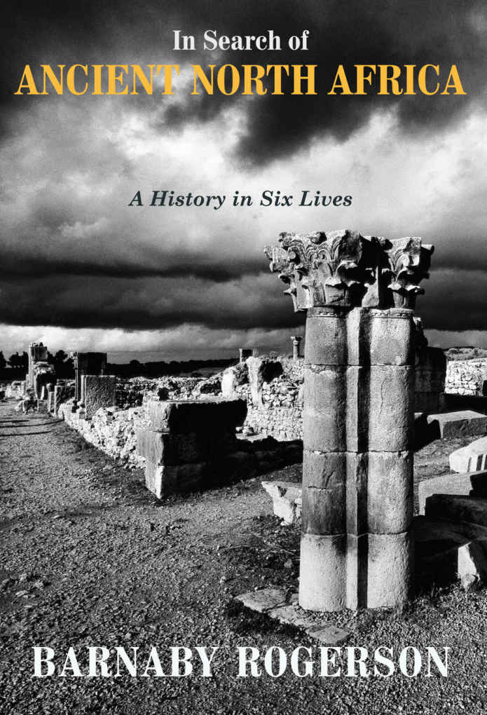 Book Review: In Search Of Ancient North Africa: A History In Six Lives