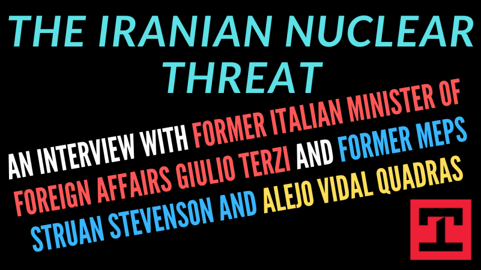 The Iranian Nuclear Threat - A Dirty Bomb In European Capital? A Discussion With Prominent European Political Leaders